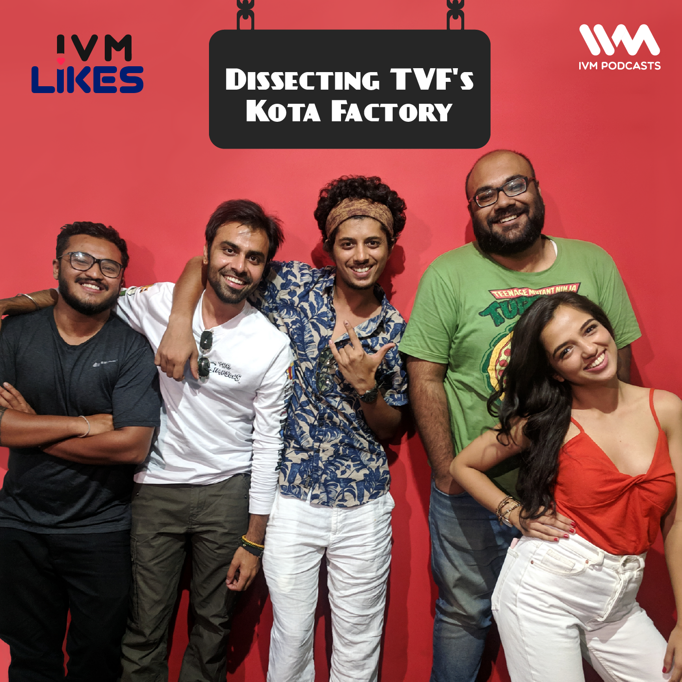 Ep. 121: Dissecting TVF's Kota Factory