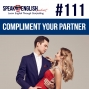 Artwork for #111 How to compliment your partner in English