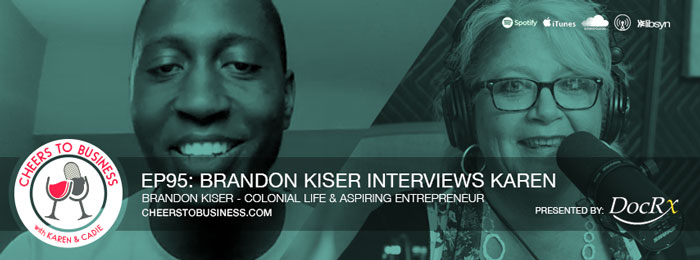 Brandon Kiser on the Cheers To Business podcast