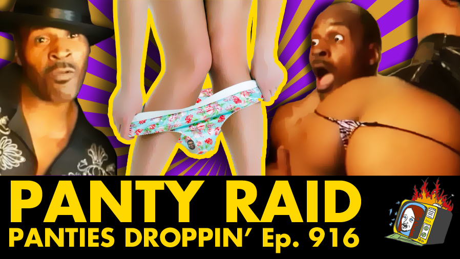 Panties Droppin' - Ep. 916 (HIP HOP, RAP, YOUTUBE, PRANK CALLS)