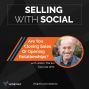 Artwork for Are You Closing Sales Or Opening Relationships? with Adam Markel, Episode #94