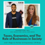 Artwork for Taxes, Economics, and the Role of Business in Society with Rags to Riches Entrepreneur JR Rivas