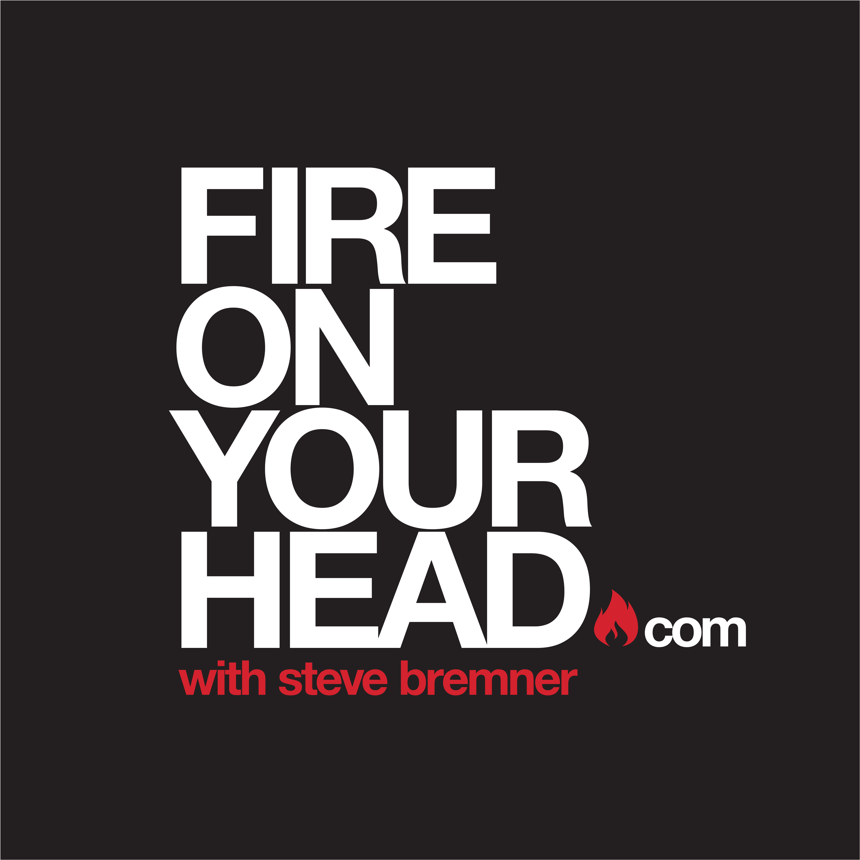 Fire On Your Head