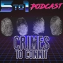 Artwork for 74 - Crimes to Commit - 5 to 1