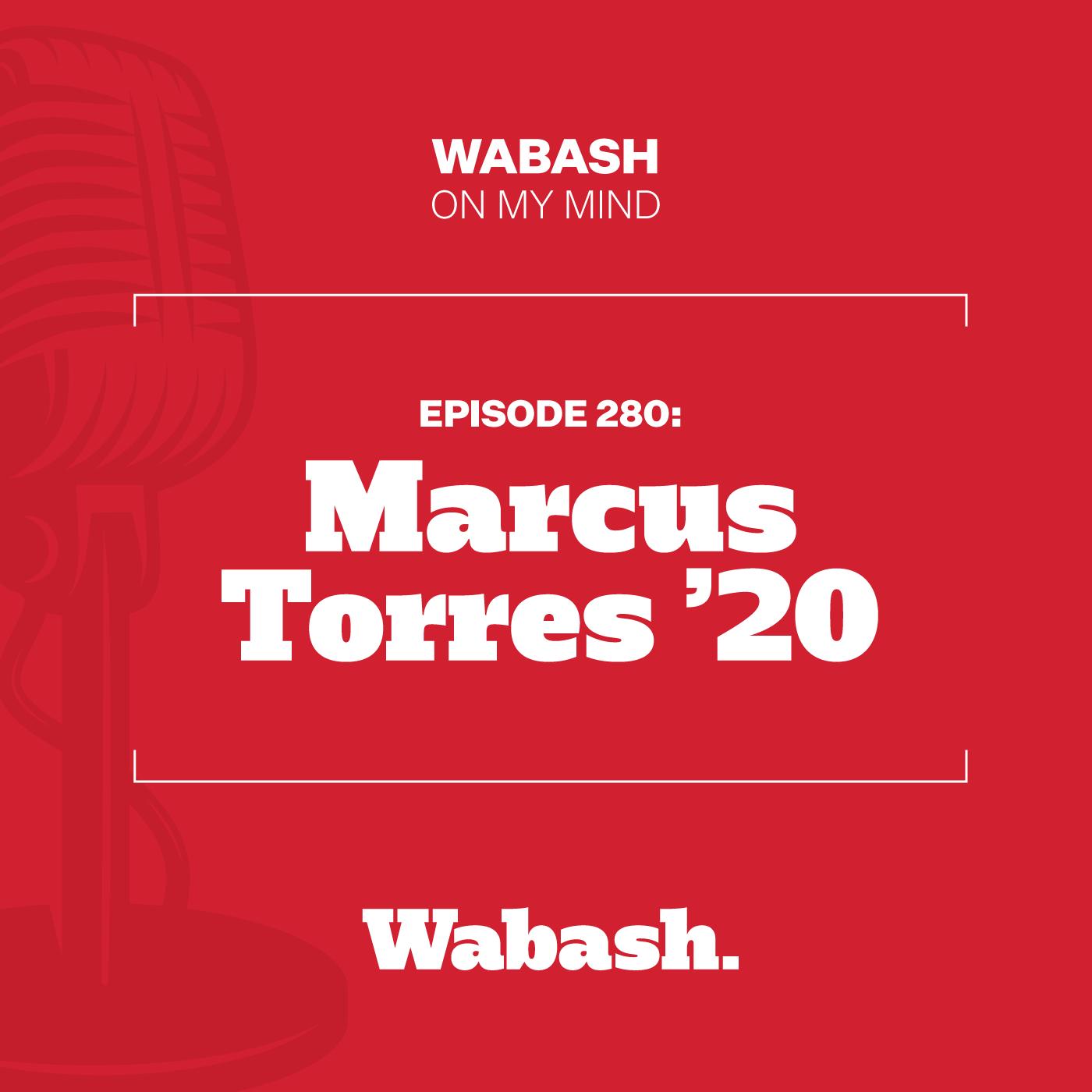 #280: Marcus Torres '20