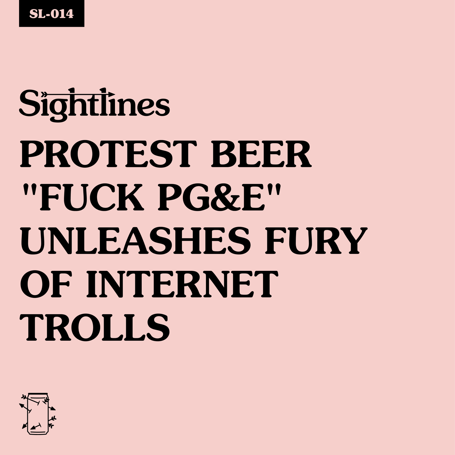 """SL-014 Protest Beer """"Fuck PG&E"""" Unleashes Fury of Internet Trolls"""