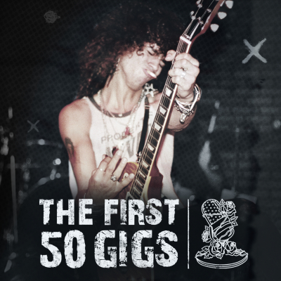 The First 50 Gigs show image
