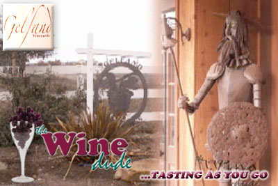 Episode #3: Gelfand Vineyards; The Wine Dude - Tasting as you go (Video)