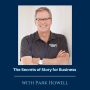 Artwork for Ep 114: The Secrets of Story for Business with Park Howell