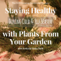Artwork for SG594: Staying Healthy During Cold & Flu Season with Plants From Your Garden with Herbalist Katja Swift