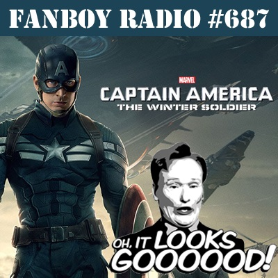 "Fanboy Radio #687 – ""Oh, It Looks Good!"""