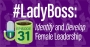 Artwork for #LadyBoss: Identify and Develop Female Leadership