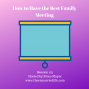 Artwork for 127: How to Have the Best Family Meeting