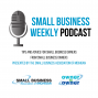 Artwork for The Small Business Weekly Podcast Episode 187 070319 (17:15)
