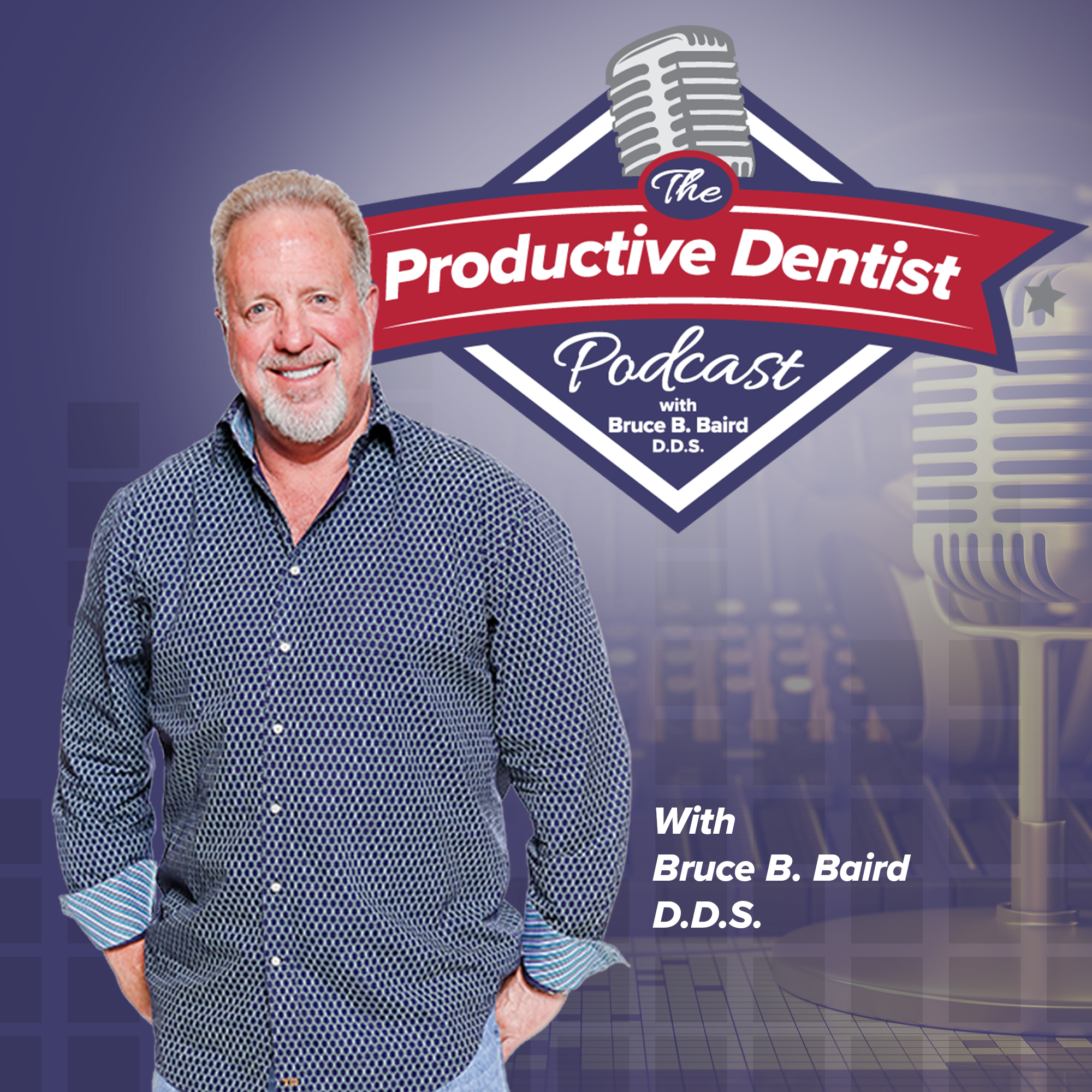 The Productive Dentist Podcast show art