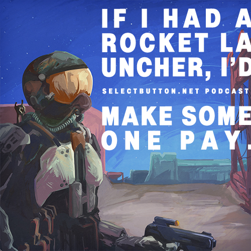 Episode #77: If I Had a Rocket Launcher