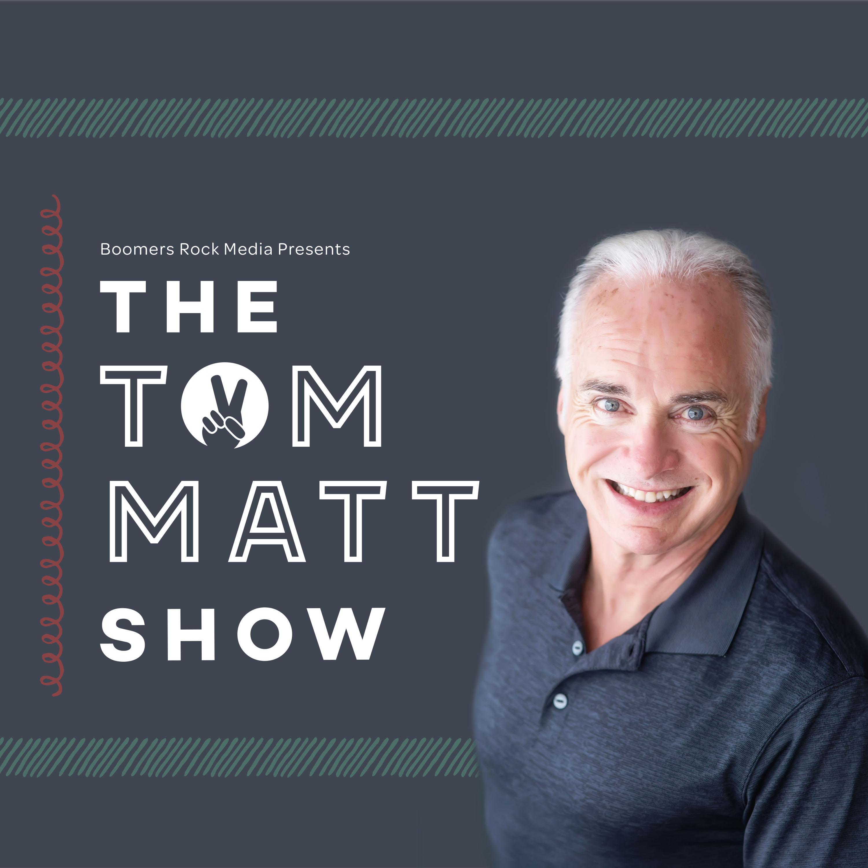 The Tom Matt Show show art