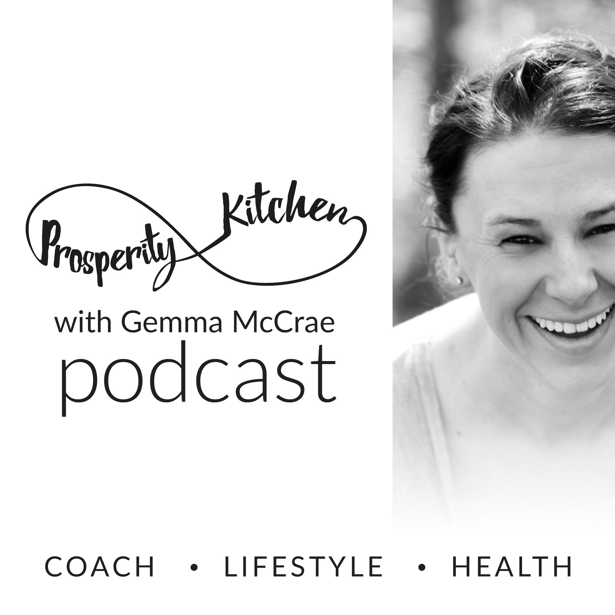 Prosperity Kitchen Podcast with Gemma McCrae show art