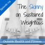 Artwork for The Skinny on Sustained Weight Loss