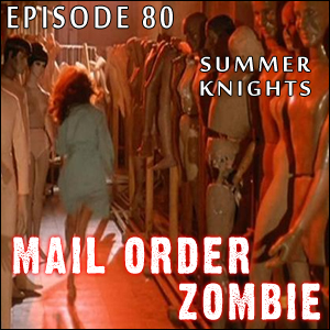 Mail Order Zombie: Episode 080