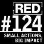 Artwork for RED 124: Small Actions, Big Impact