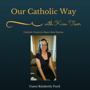 Episode 2: Our Catholic Way
