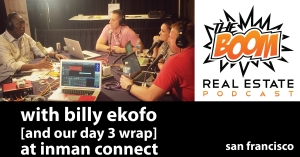 Episode 021 - Billy Ekofo and Inman Day 3 Wrap