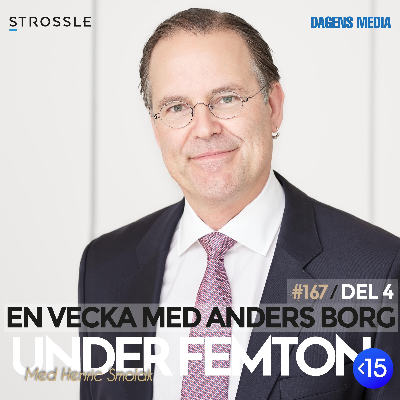 #167 (DEL 4) - En vecka med Anders Borg