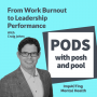 Artwork for From Work Burnout and a Serious Health-scare to Leadership Performance with Craig Johns