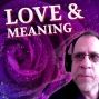 Artwork for Ep. XXX: Love, Meaning, & The Body Politic in Crisis ft. Dr. John Vervaeke