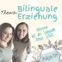 Artwork for Interview mit Denise Schütz - Bilinguale Erziehung