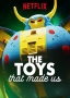 Artwork for Brian Volk-Weiss on the Toys (and Movies) That Made Us