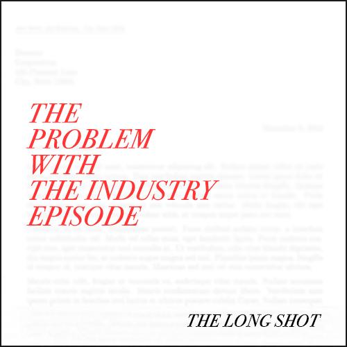 Episode #1007: The Problem with The Industry Episode