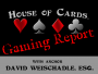 Artwork for House of Cards® Gaming Report for the Week of July 2, 2018