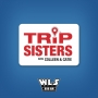 Artwork for Trip Sisters Episode 54 - Ireland (06/22/19)