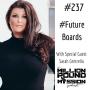 Artwork for 237 Sarah Centrella: #FutureBoards