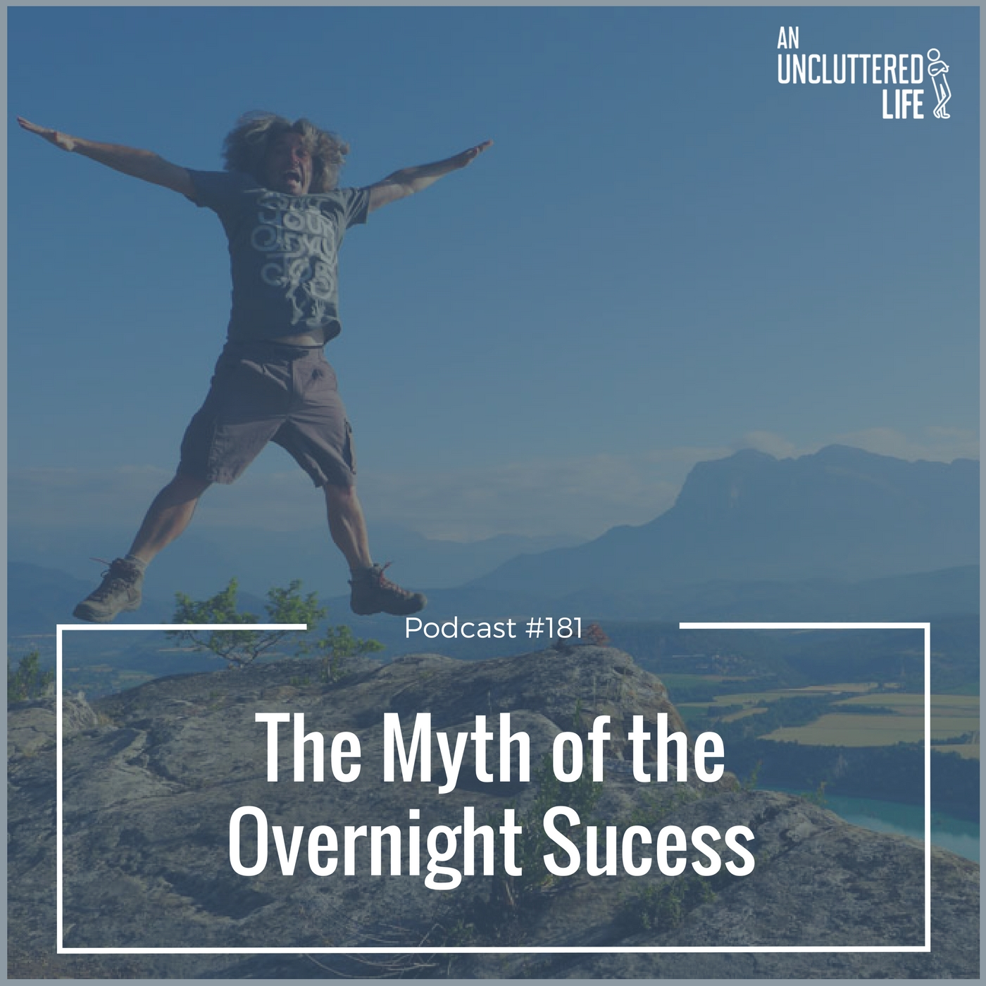 AUL #181 - The myth of an overnight success