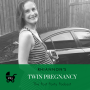Artwork for 65: Twin Pregnancy and Postpartum Preparation with Rhiannon Fuller