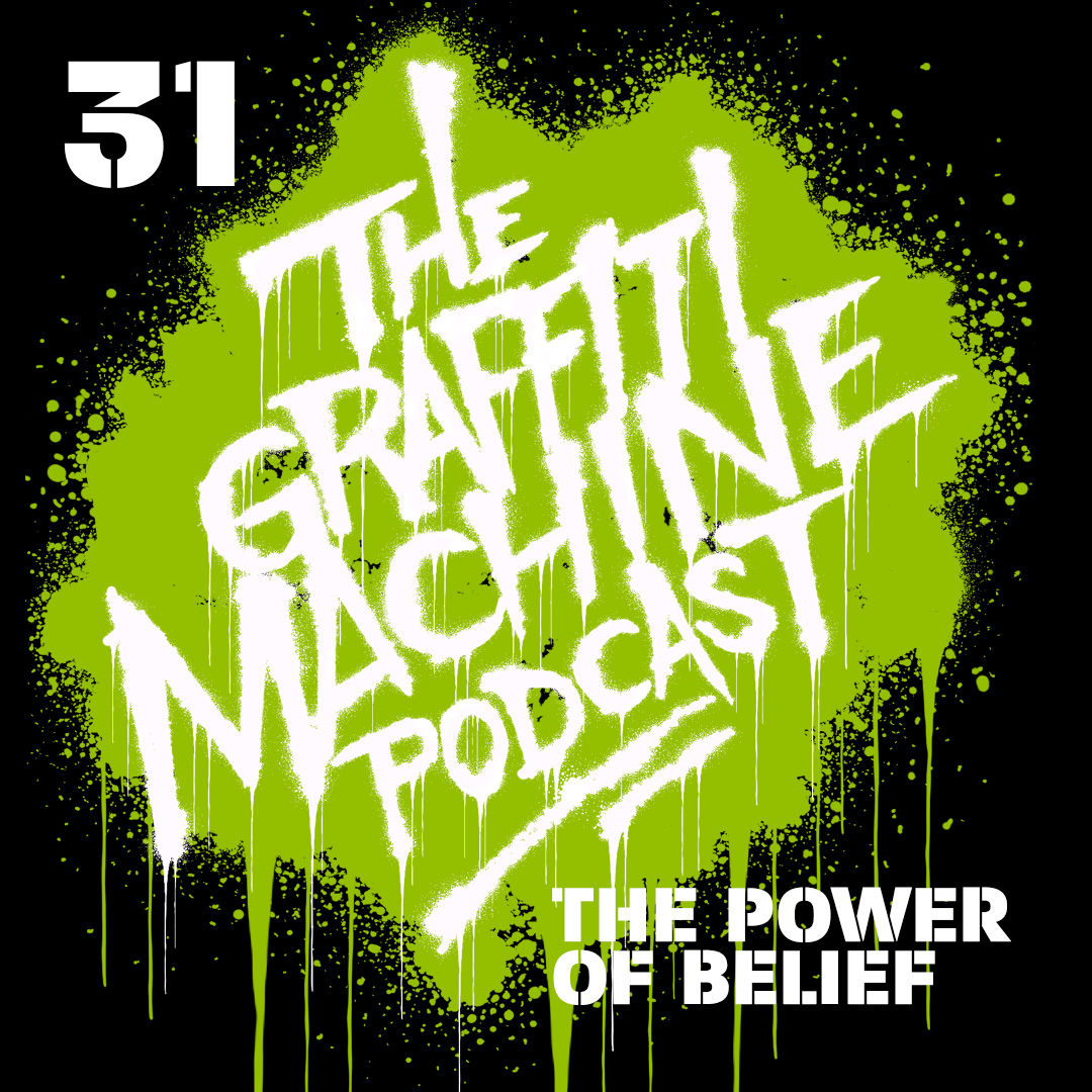 031: The Power of Belief