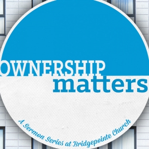 Ownership Matters Part 1 - 08/02/15