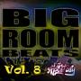 Artwork for dj Apostasy - Big Room Beats Vol. 8