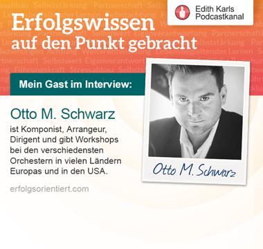 077 - Im Gespräch mit Otto M. Schwarz