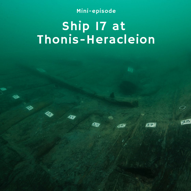 Mini Ep - Ship 17 at Thonis-Heracleion