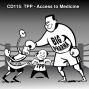 Artwork for CD115: Trans-Pacific Partnership (TPP): Access to Medicine