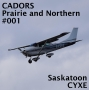 Artwork for Saskatoon CYXE Prairie and Northern Ep001