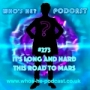 Artwork for Who's He? Podcast #273 It's long and hard this road to Mars