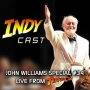 Artwork for IndyCast Special: The Magic of John Williams #34