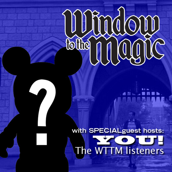 A WindowtotheMagic - Show #236 - Starring... YOU!