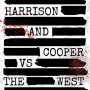 Artwork for HARRISON AND COOPER VS THE WEST: EPISODE 401