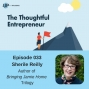 Artwork for Ep 033 - 5 Tips for a Joyful Entrepreneurial Life with Sherile Reilly
